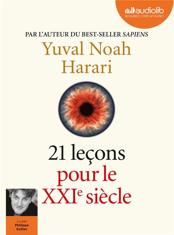 21 LECONS POUR LE XXIE SIECLE HARARI YUVAL NOAH AUDIOLIB
