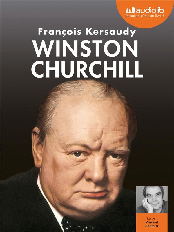 WINSTON CHURCHILL, LE POUVOIR DE L'IMAGINATION - LIVRE AUDIO 3 CD MP3 KERSAUDY FRANCOIS AUDIOLIB