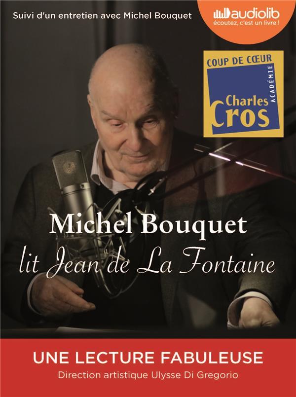 MICHEL BOUQUET LIT JEAN DE LA FONTAINE - SELECTION DE FABLES ET EXTRAIT DU SONGE DE VAUX - LIVRE AUD