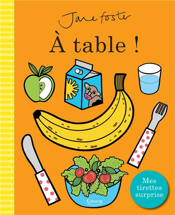 A TABLE !  -  MES TIRETTES SURPRISES