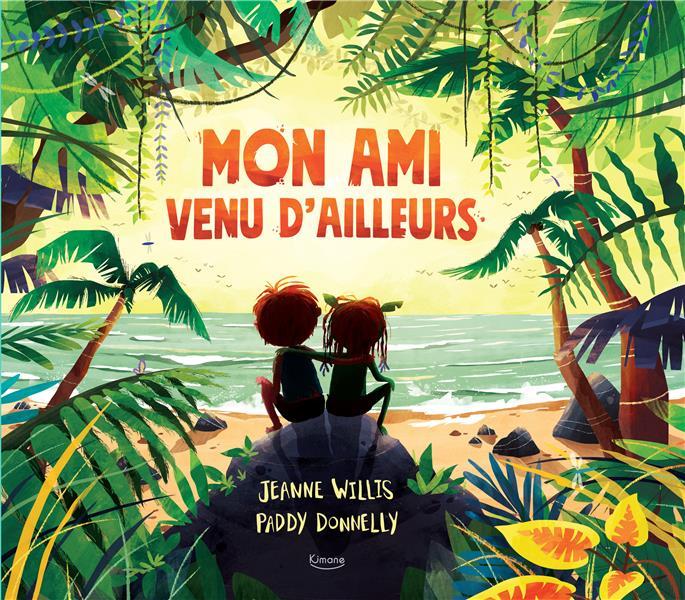 MON AMI VENU D'AILLEURS