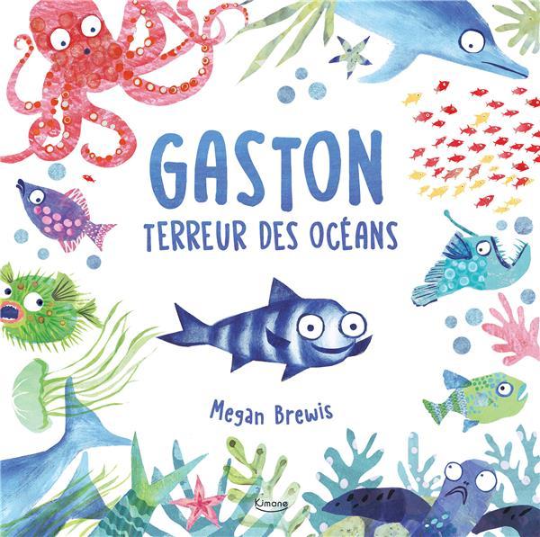 GASTON TERREUR DES OCEANS
