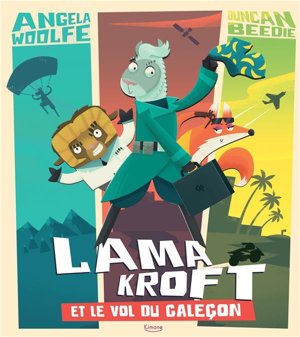 LAMA KROFT ET LE VOL DU CALECON