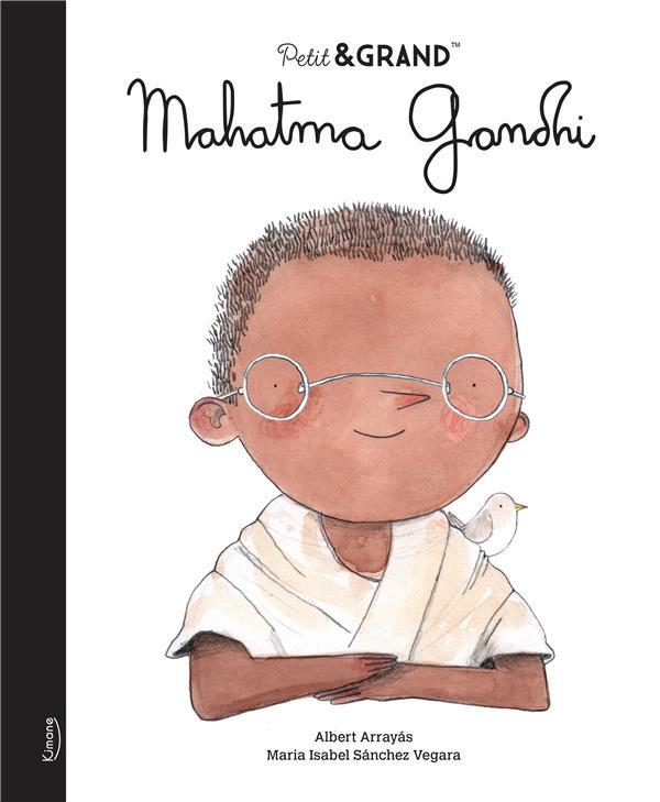 MAHATMA GANDHI (COLL. PETIT & GRAND) ISABEL SANCHEZ VEGAR KIMANE