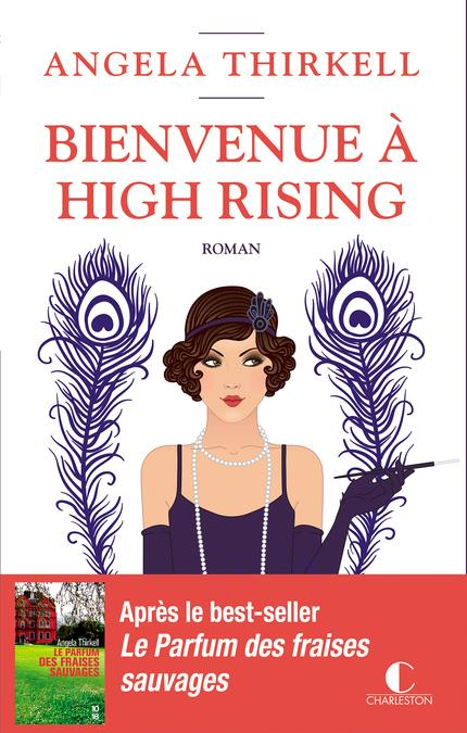 BIENVENUE A HIGH RISING