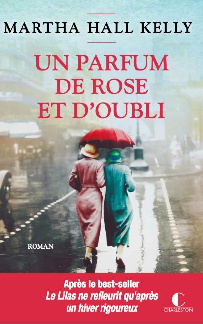 - UN PARFUM DE ROSE ET D'OUBLI