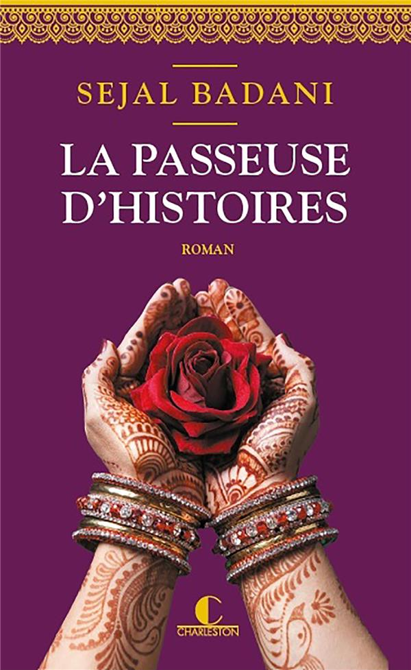 LA PASSEUSE D'HISTOIRES BADANI SEJAL CHARLESTON