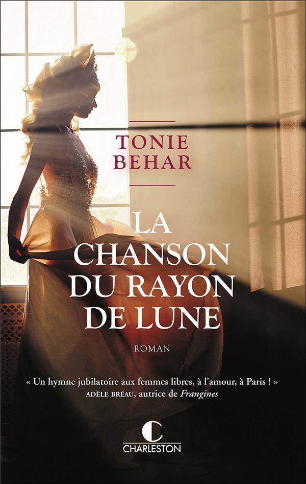 LA CHANSON DU RAYON DE LUNE BEHAR, TONIE CHARLESTON