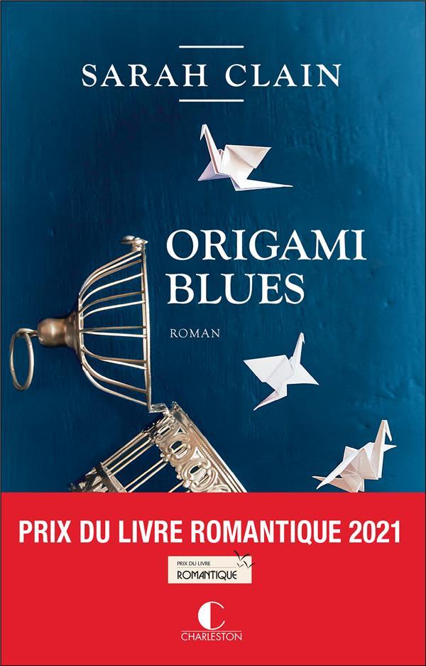 ORIGAMI BLUES CLAIN SARAH CHARLESTON