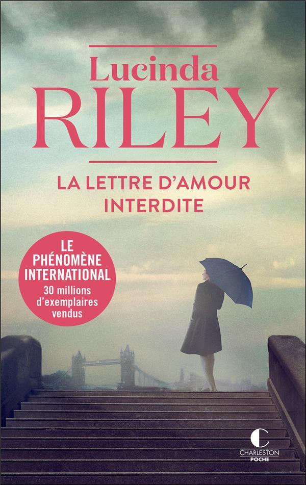 LA LETTRE D'AMOUR INTERDITE RILEY LUCINDA CHARLESTON