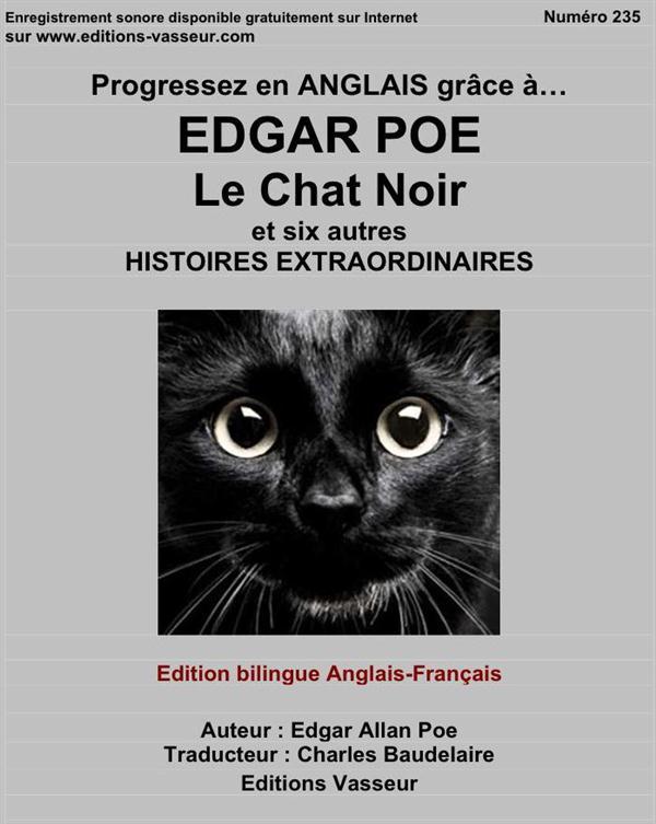 Progressez en anglais grâce à... Edgar Poe Progressez en anglais grâce à... Le chat noir Le chat noir La barrique d'Amontillado Le masque de la mort rouge Le coeur révélateur Bérénice Le démon de la perversité Silence