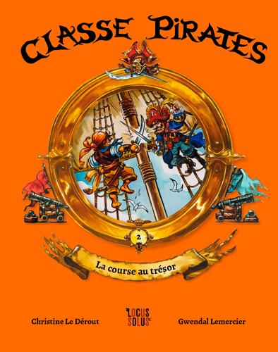 LA COURSE AU TRESOR - CLASSE PIRATES (T2)