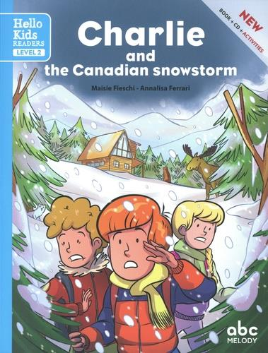 CHARLIE AND THE CANADIAN SNOWSTORM (LEVEL 2)