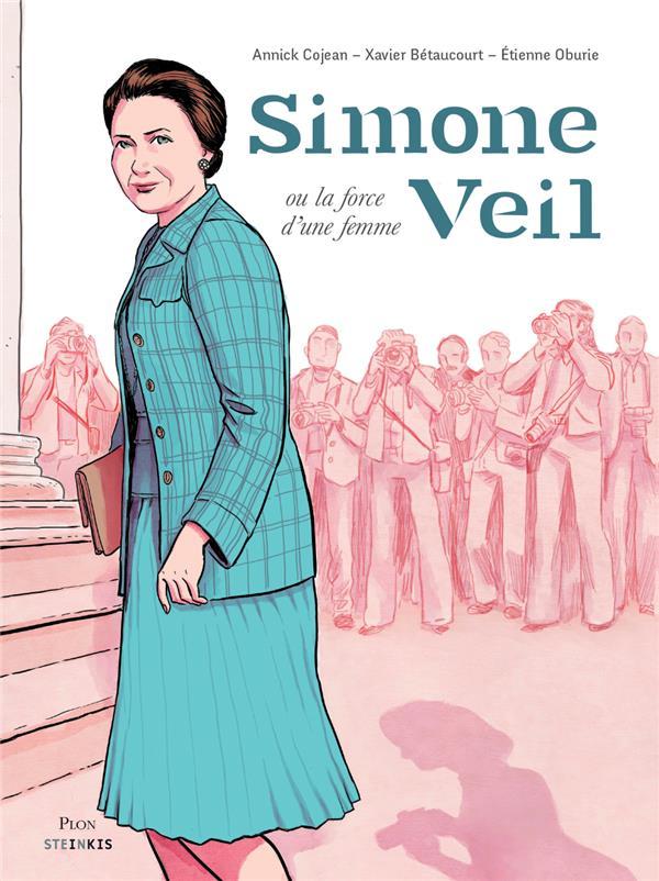 SIMONE VEIL OU LA FORCE D'UNE FEMME COJEAN/BETAUCOURT STEINKIS