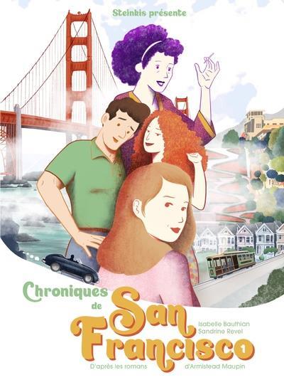 CHRONIQUES DE SAN FRANCISCO T.1 BAUTHIAN, ISABELLE  STEINKIS
