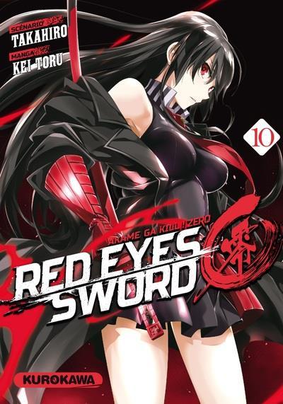 RED EYES SWORD ZERO - TOME 10 - VOL10 TAKAHIRO/TORU KUROKAWA
