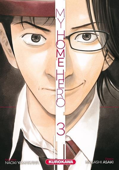 MY HOME HERO T.3  KUROKAWA