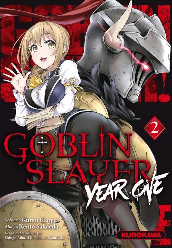 GOBLIN SLAYER YEAR ONE - TOME 2 - VOL02 KAGYU/SAKAEDA/ADACHI KUROKAWA