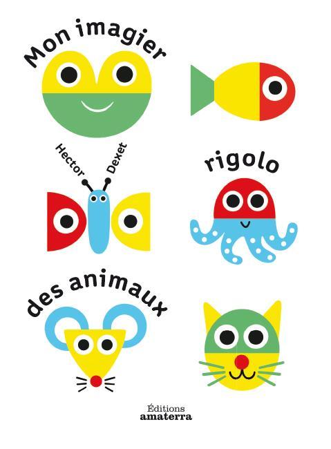 MON IMAGIER RIGOLO DES ANIMAUX