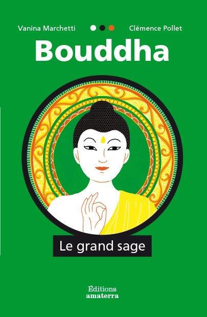 BOUDDHA  -  LE GRAND SAGE