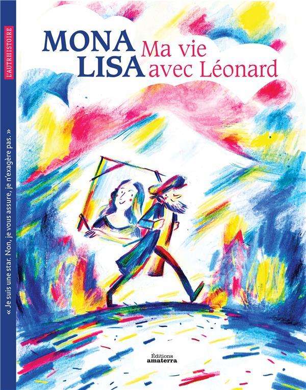 MONA LISA  -  MA VIE AVEC LEONARD