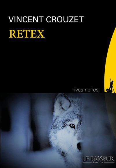 RETEX CROUZET VINCENT Le Passeur éditeur