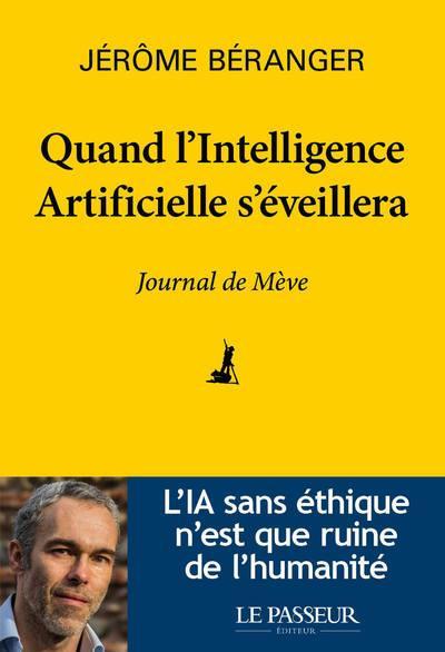 QUAND L'INTELLIGENCE ARTIFICIELLE S'EVEILLERA