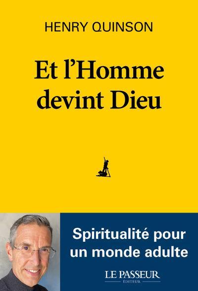 ET L'HOMME DEVINT DIEU