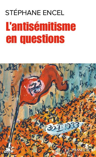 L'ANTISEMITISME EN CENT QUESTIONS