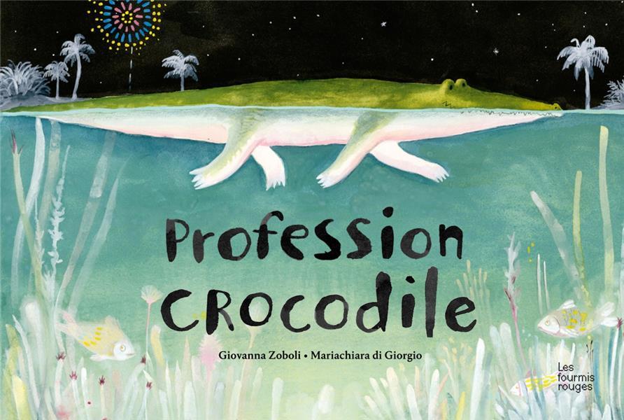 PROFESSION CROCODILE