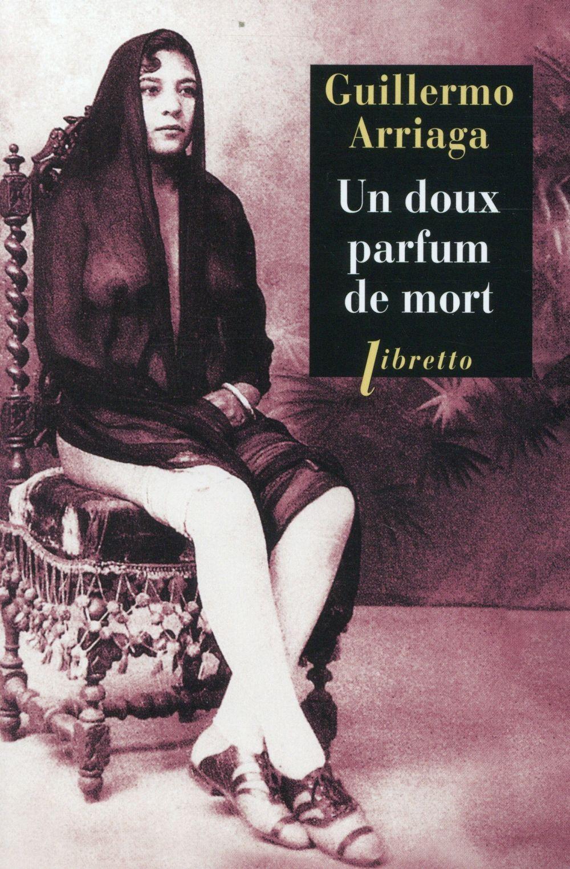 UN DOUX PARFUM DE MORT