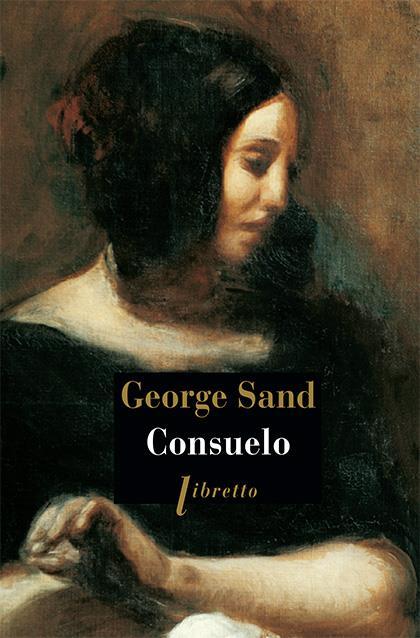 CONSUELO SAND GEORGE Libretto