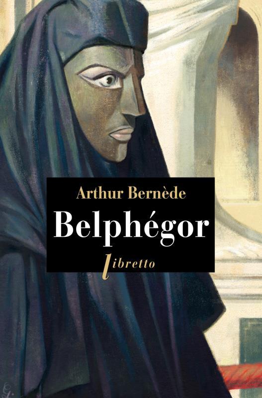 BERNEDE, ARTHUR - BELPHEGOR