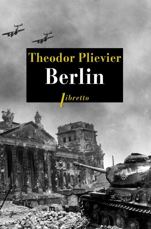 BERLIN PLIEVIER THEODOR LIBRETTO