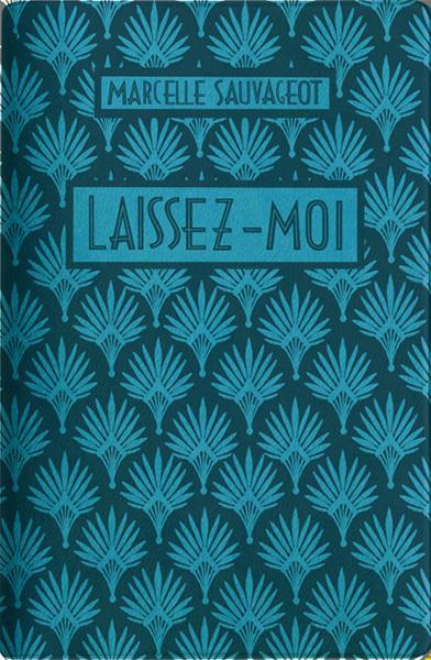 LAISSEZ-MOI -