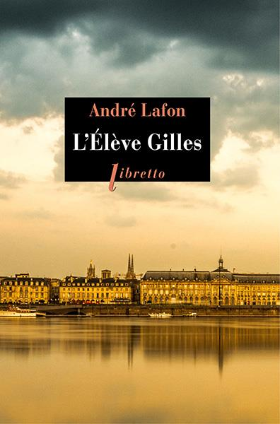 L'ELEVE GILLES