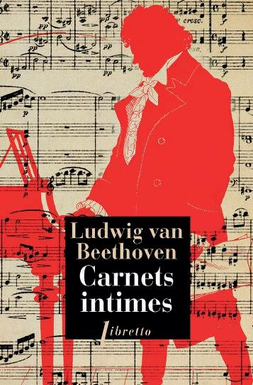 CARNETS INTIMES BEETHOVEN LUDWIG VAN LIBRETTO