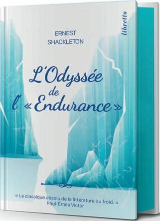L'ODYSSEE DE L'ENDURANCE SHACKLETON E H. LIBRETTO