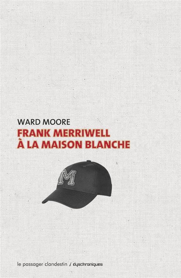 FRANK MERRIWELL A LA MAISON BLANCHE