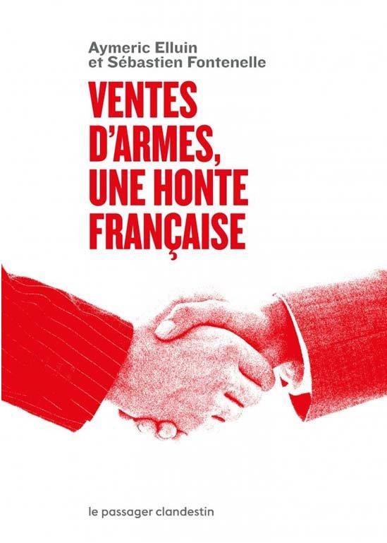 VENTES D'ARMES : UNE HONTE FRANCAISE