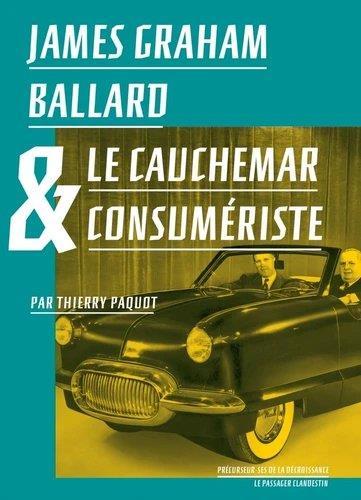 JAMES GRAHAM BALLARD et LE CAUCHEMAR CONSUMERISTE