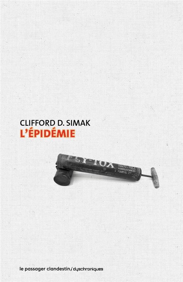 L'EPIDEMIE SIMAK/BELLEC CLANDESTIN