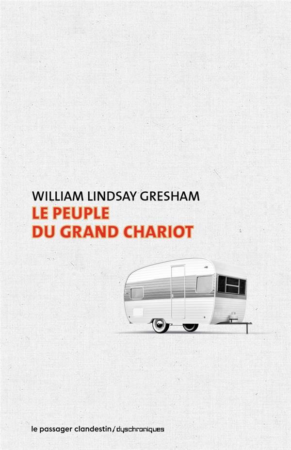 LE PEUPLE DU GRAND CHARIOT GRESHAM/BELLEC CLANDESTIN