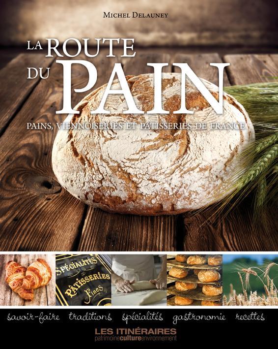 La route des pains COLLECTIF Sur la route...