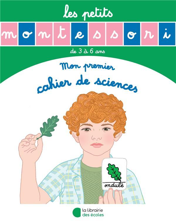 MON PREMIER CAHIER DE SCIENCES DE 3 A 6 ANS