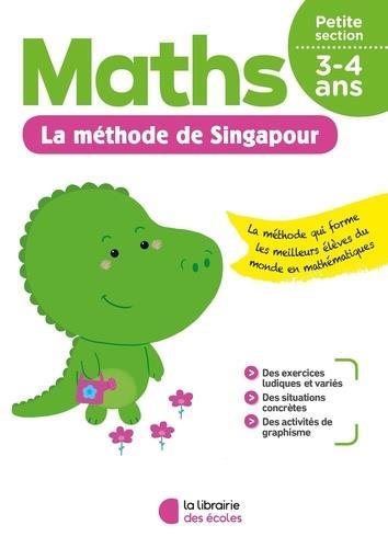 JE M'ENTRAINE AVEC LA METHODE DE SINGAPOUR  -  MATHS  -  PETITE SECTION COLLECTIF ECOLES PARIS