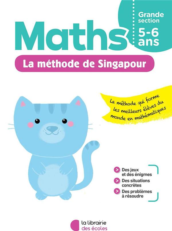 JE M'ENTRAINE AVEC LA METHODE DE SINGAPOUR  -  MATHS  -  GRANDE SECTION COLLECTIF ECOLES PARIS