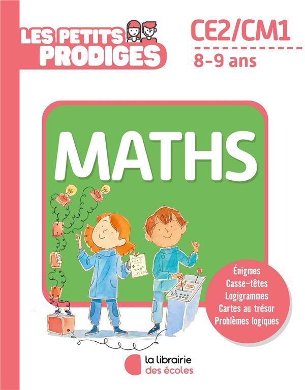 LES PETITS PRODIGES  -  MATHS  -  CE2CM1  -  89 ANS RITTAUD, BENOIT ECOLES PARIS