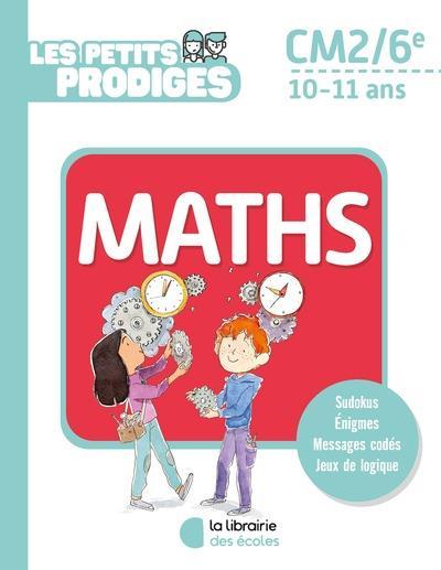 LES PETITS PRODIGES  -  MATHS  -  CM2 RITTAUD, BENOIT ECOLES PARIS