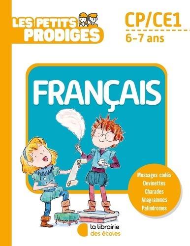 LES PETITS PRODIGES  -  FRANCAIS  -  CPCE1  -  67 ANS HOULOU-GARCIA, ANTOINE ECOLES PARIS